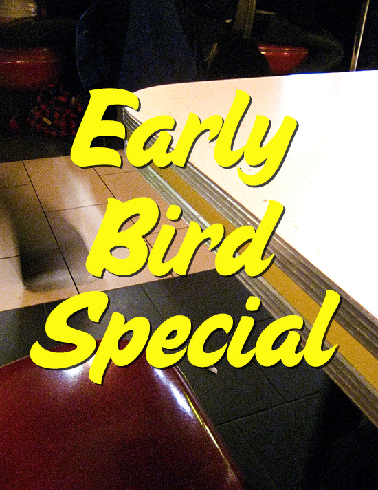 Early bird special tile